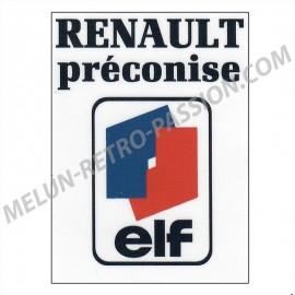 """RENAULT AUTOCOLLANT """"RENAULT préconise elf"""""""